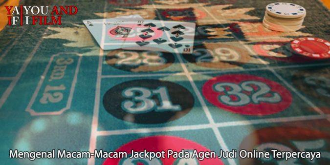 Judi Online Terpercaya Mengenal Macam-Macam Jackpot - You and I Film