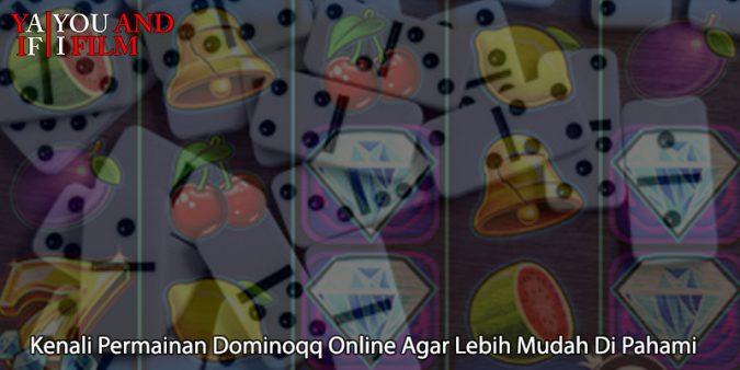 Dominoqq Online Agar Lebih Mudah Di Pahami - You and I Film