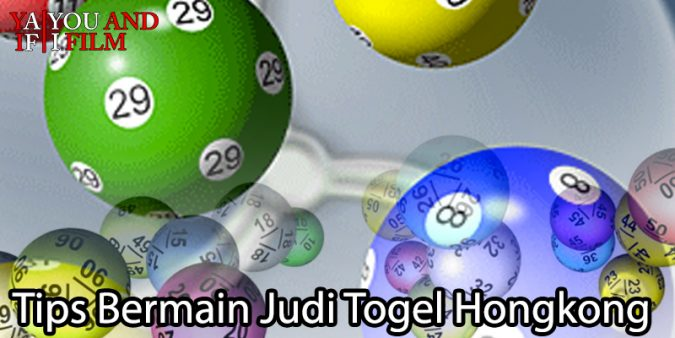 Togel Hongkong - Tips Bermain Judi Togel Hongkong - You and I Film